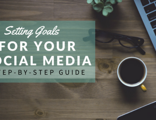 Setting Goals for Social Media: A Step-by-Step Guide