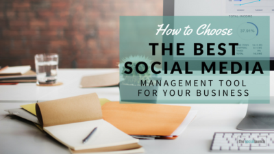best social media management tools for your business