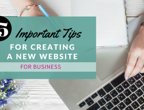 15 Important Tips for Creating a New Website for Business