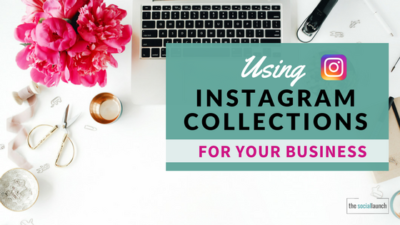 using instagram collections for your business