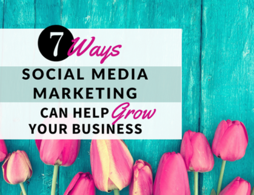 7 Ways Social Media Marketing Can Help Grow Your Business