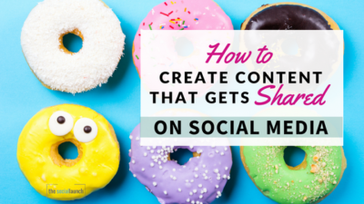 how to create content that gets shared on social media
