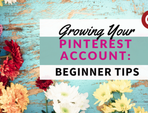 Growing Your Pinterest Account: Beginner Tips