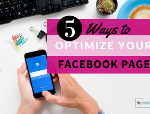 5 Ways to Optimize Your Facebook Page