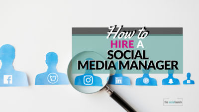 how to hire a social media manager