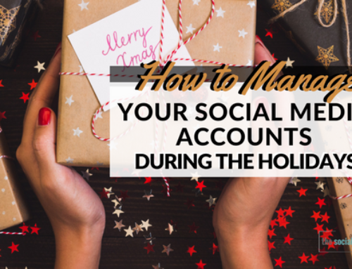 How to Manage Your Social Media Accounts During the Holidays