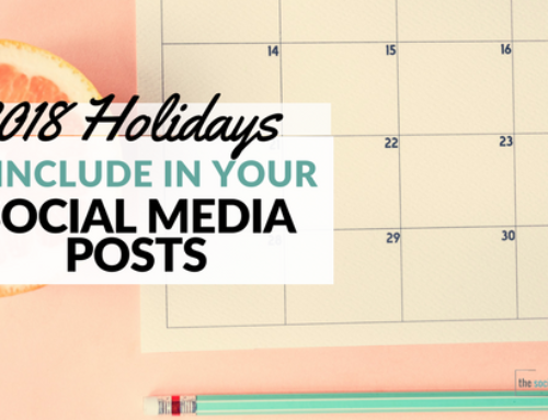 2018 Holidays to Include in Your Social Media Posts