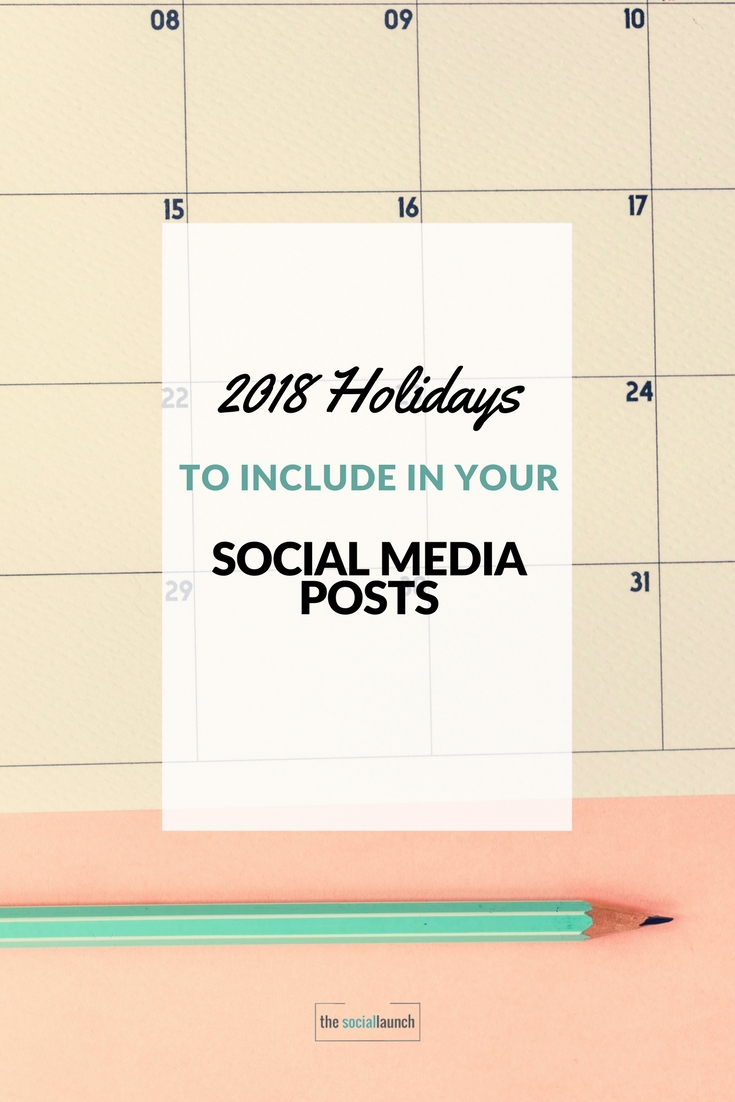 2018 Holidays for Social Media Posts | The Social Launch