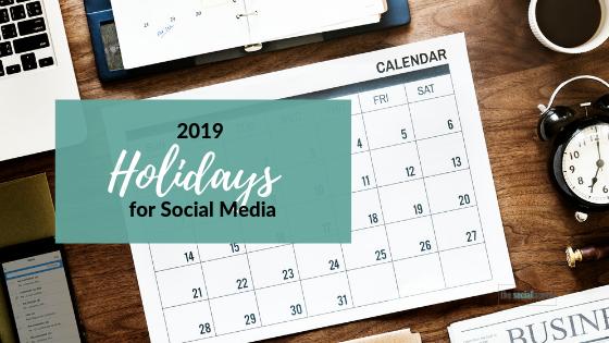 2017 Calendar of Special Holidays to Incorporate into Social Media